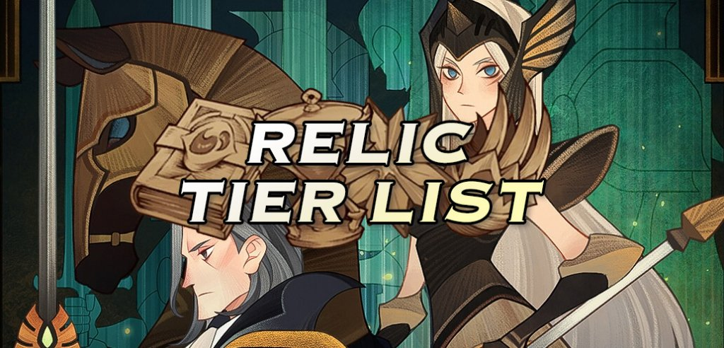 AFK Arena Relic Tier List